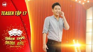 Thách thức danh hài 3 | teaser tập 17 (gala 3): hot boy trà sữa