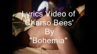 Download BOHEMIA - Lyrics With Official  of 'Charso Bees (420)' By