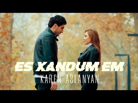 Karen Aslanyan - Es Xandum Em  / Official Music Video 2019/ 4K