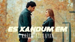 Download Karen Aslanyan - Es xandum em  / Official music video 2019/ 4K Mp3 and Videos