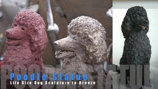 Art Foundry Poodle Dog Sculpture In Bronze Process