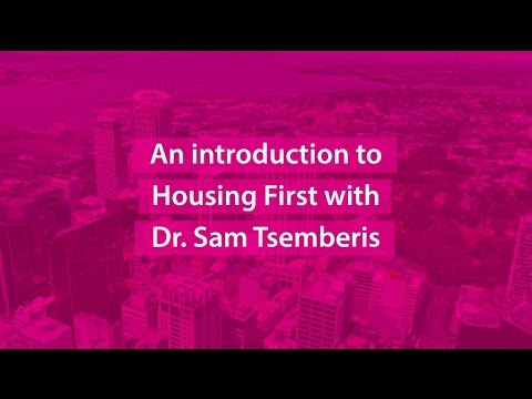 An introduction to Housing First with Dr Sam Tsemberis