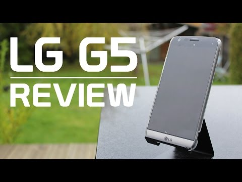LG G5 - Review