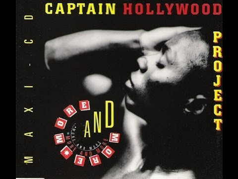 Captain Hollywood Projekt -  More and More ! (ORIGINAL)