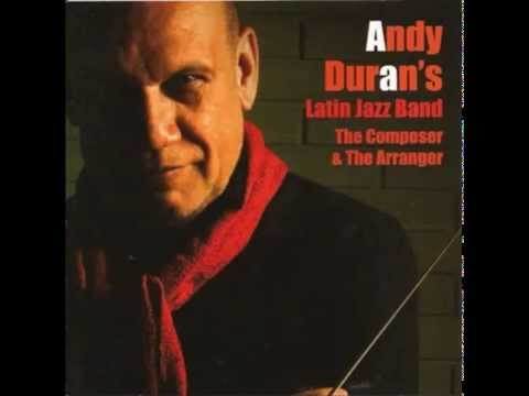 Andy Duran's & Latin Jazz Band - Percussion Player