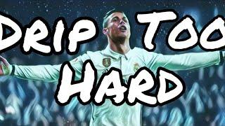 Cristiano Ronaldo 'Drip too hard'