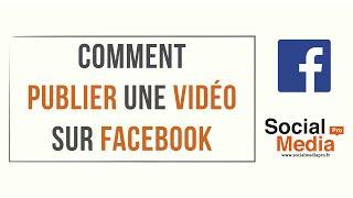 Comment publier une vidéo sur Facebook