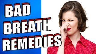 8 Bad Breath Home Remedies That Work  (HALITOSIS CURE & TREATMENT)