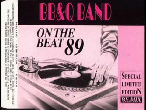 B.B. & Q. Band - On The Beat '89 (DMC Remix)