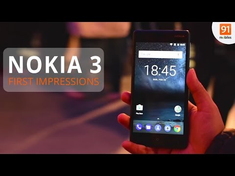 Nokia 3: First Look | Hands on | Launch | MWC 2017