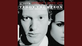 Watch Teddy Thompson Lets Think About Living video