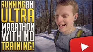 Running An Ultra Marathon Without Training | My First Time Ultra Marathon Experience