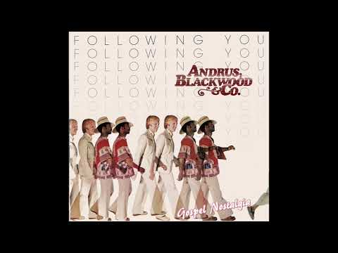 "Andrus Blackwood & Co. (1978) ""All Of Me"" Upload By Gospel Explosion"