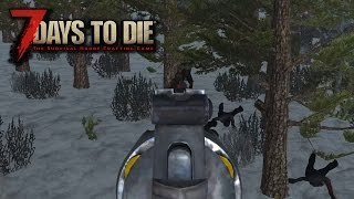 7 Days To Die Alpha15 #38 - ИМБА ОРУЖИЕ!