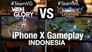 Mobile Legends & Vainglory on iPhone X - Full Review ( Indonesia )