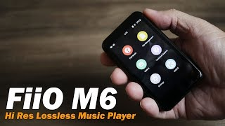 FiiO M6 Hi Res Lossless DAP Music Player for serious Music Lovers (Hindi) Rs. 12,990