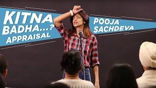 Kitna Badha...? Appraisal | Pooja Sachdeva