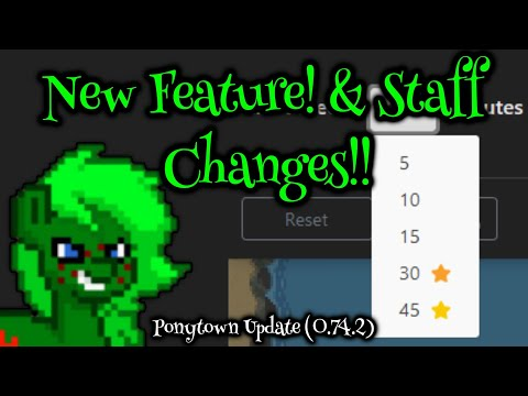 AFK Timeout + Staff Changes! (Ponytown Update 0.74.2)