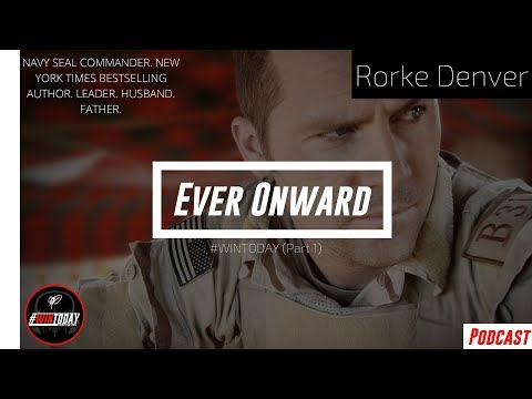 Ever Onward with Rorke Denver Part 1/2-  - #WinToday Episode 011