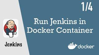 Run Jenkins in Docker Container - Jenkins Pipeline Tutorial for Beginners 1/4