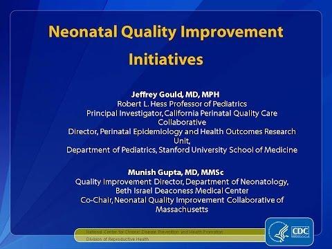 Neonatal Quality Improvement Initiatives