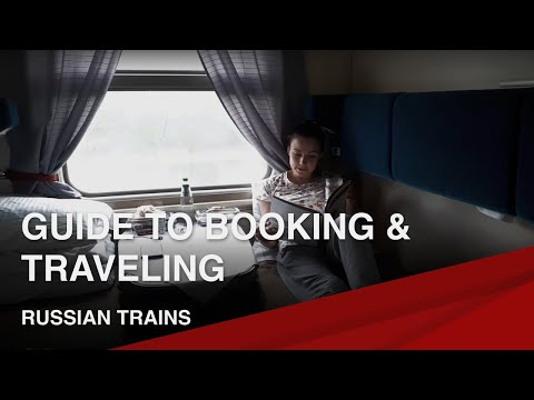Russian Trains | Ultimate Guide To Riding & Booking Tickets