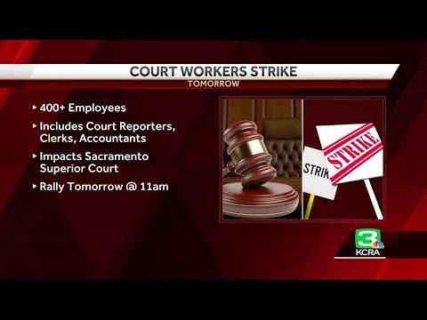 Sacramento County court workers to strike