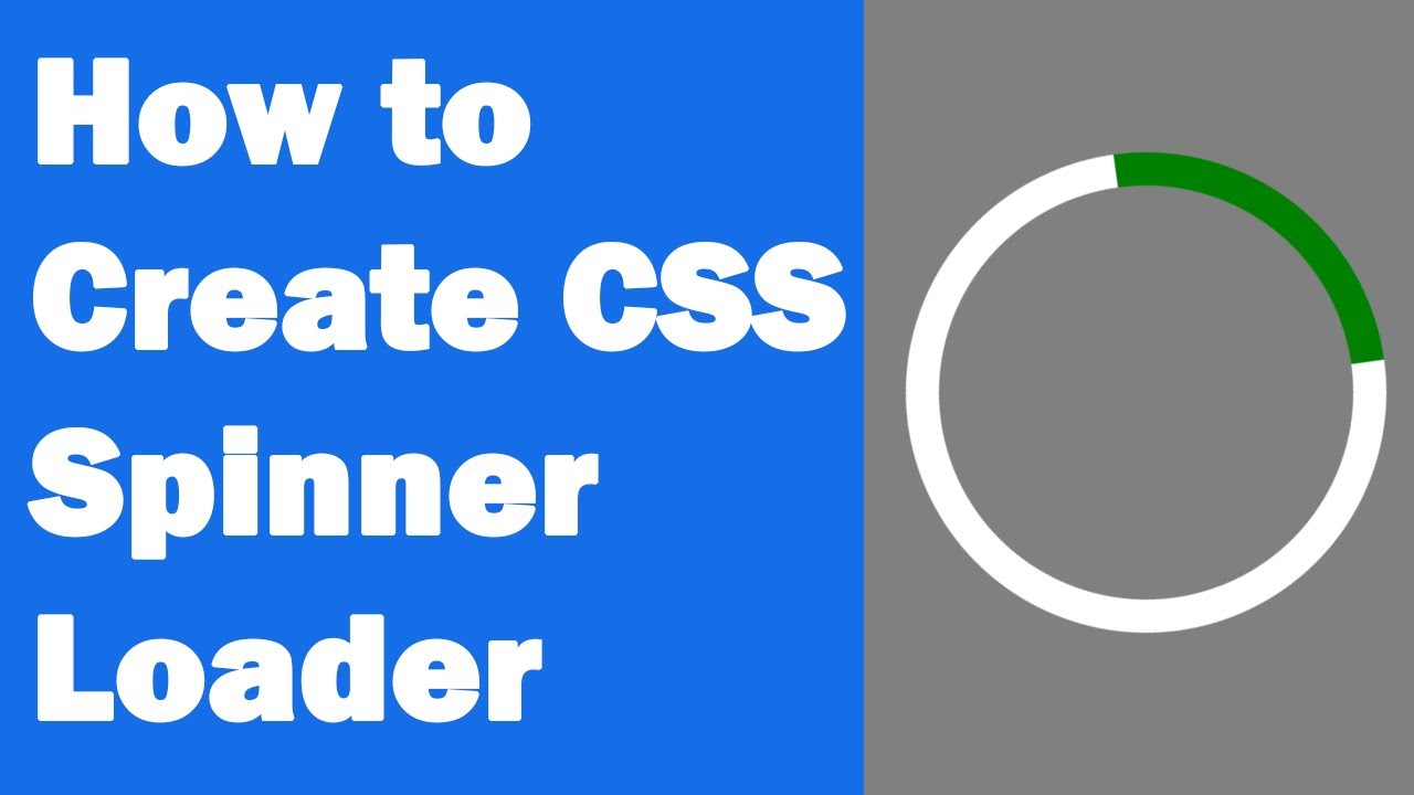 How to Create CSS Spinner Loader