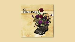 The Birkins - The Birkins [Full Album Stream]