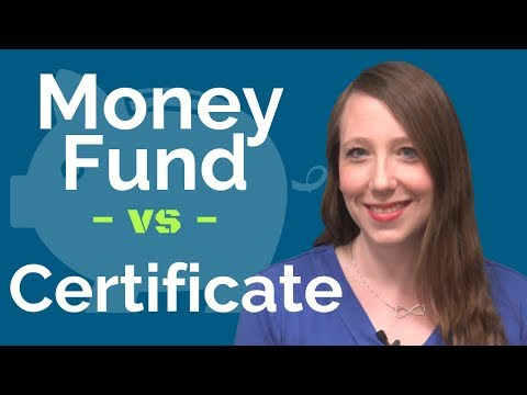 Money Fund Vs. Certificate, What's The Difference?