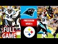 2018 🁢 CAR Panthers vs PIT Steelers 🁢 Preseason Week 4 🁢