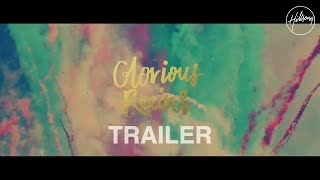 Glorious Ruins Trailer - Hillsong Live