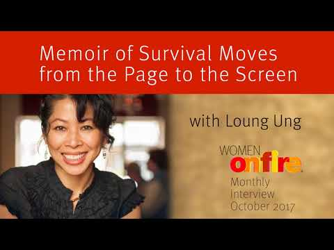 "Loung Ung, ""First They Killed my Father"" a Women on Fire® Sneak Peek October 2017"