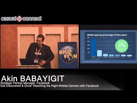 Get Discovered & Grow: Reaching the Right Mobile Gamers with Facebook | Akin BABAYIGIT