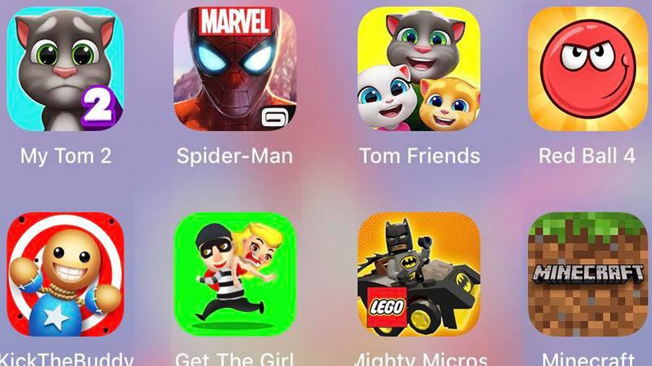 Tom Friends,Minecraft,Get The Girl,Kick The Buddy,Spiderman Unlimited,My Tom 2,RedBall4,MightyMicros