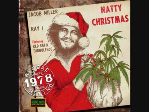 Jacob Miller & Ray I  We Wish You a Merry Christmas Reggae Christmas Style