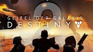 DESTINY 2 🚀 001: Die Geißel der Galaxis kehrt zurück!