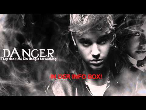 danger-(justin-bieber-fanfiction)-(deutsche-Übersetzung)-#-teil-1