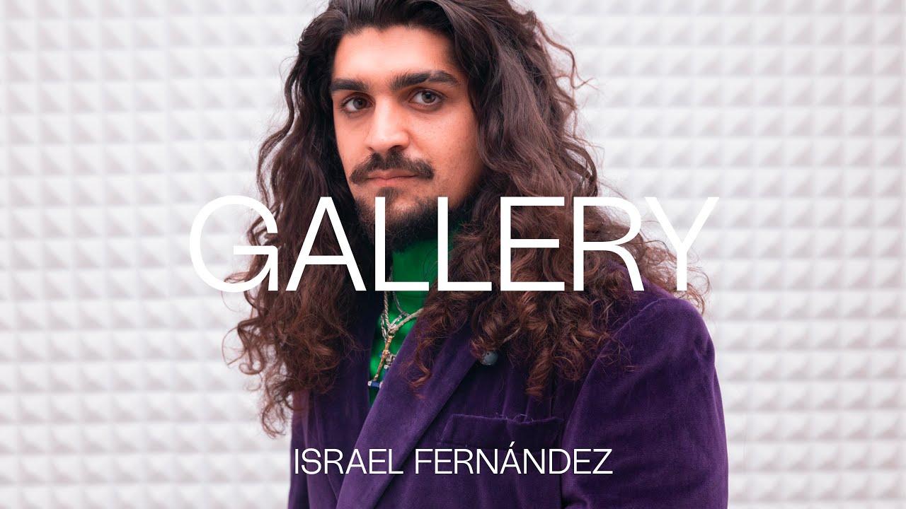 Israel Fernández - El desamparo | GALLERY SESSION