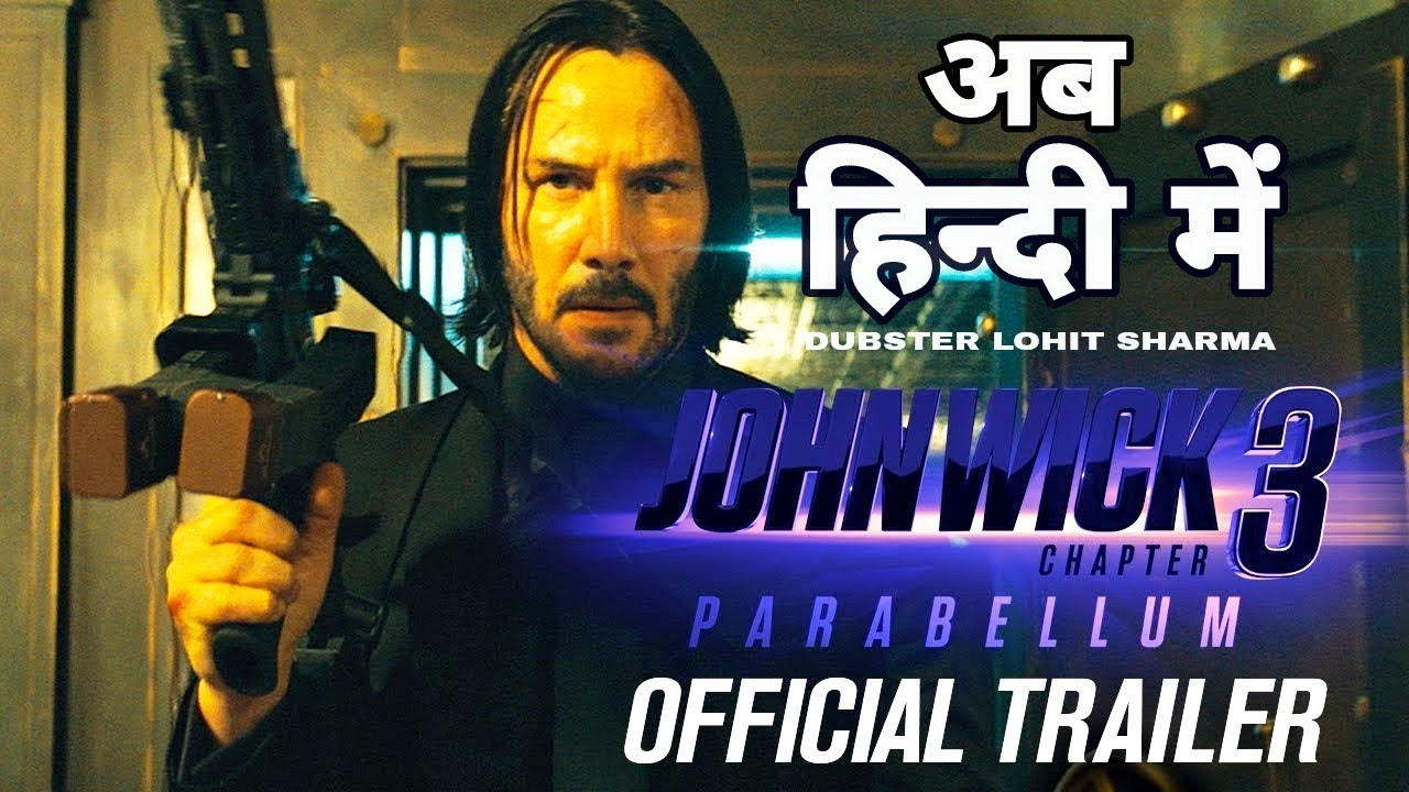 Download John Wick: Chapter 3 (HINDI) - Parabellum   Official Trailer   Dubster Lohit Sharma