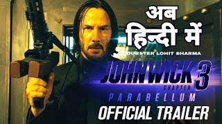 John Wick: Chapter 3 (HINDI) - Parabellum | Official Trailer | Dubster Lohit Sharma