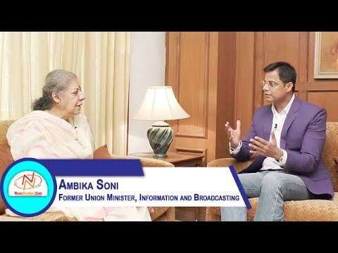 Interview of Ambika Soni, Former Union Minister, Information and Broadcasting