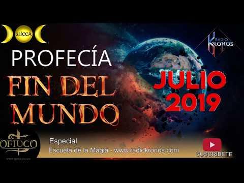 PROFECÍAS DEL FIN DEL MUNDO JULIO 2019
