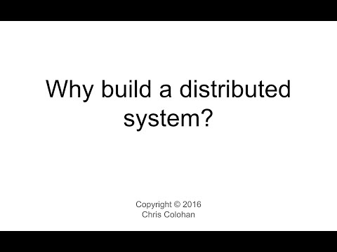L2: Why build a distributed system?