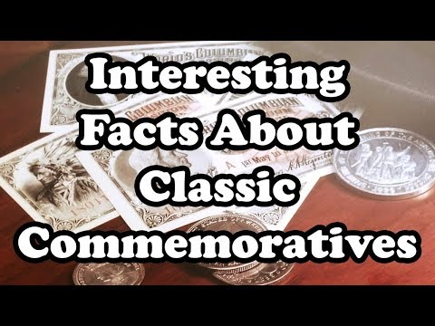 Interesting Facts About U.S. Classic Commemorative Coins - Coin Seminar Weekend