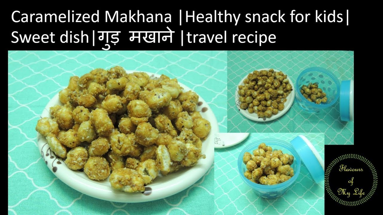 Caramelized makhana | healthy snack for kids | fox nuts | travel ...