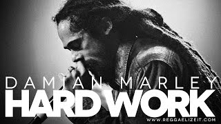 Damian Marley - Hard Work (Set Up Shop Vol. 2) September 2014