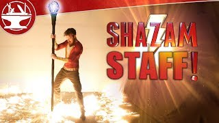 Making a SHAZAM STAFF that DESTROYS ALL!