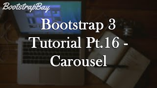 Bootstrap 3 Tutorial Pt.16 - Carousel