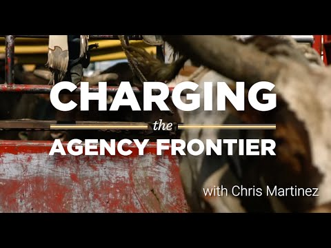 charging-the-agency-frontier-with-chris-martinez